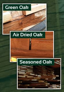 Green Oak, Air Dried oak, Seasoned Oak
